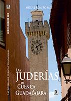 Las Juderías de Cuenca y Guadalajara
