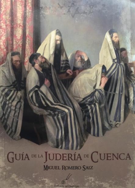 Miguel Romero - Guía de la Judería de Cuenca